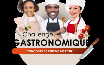 CHALLENGE GASTRONOMIQUE 1ere EDITION
